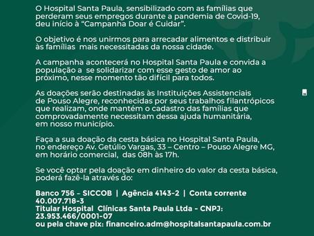 Doar é Cuidar! Campanha de doação de Cestas Básicas do Hospital Santa Paula.