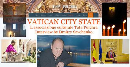 VATICAN CITY STATE. L'ASSOCIAZIONE CULTURALE TOTA PULCHRA.Interview by an artist Dmitry Savchenko
