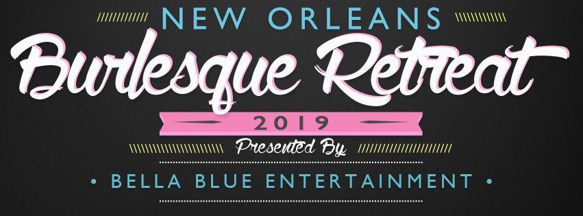 2019 New Orleans Burlesque Retreat
