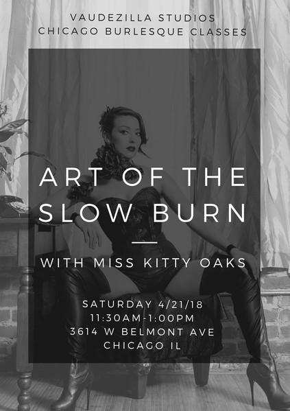 Art of the Slow Burn