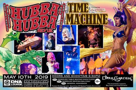 """Hubba Hubba Revue """"Time Machine"""""""