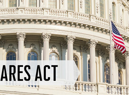 Financial Resources to Survive the COVID-19 Crisis: The CARES Act Explained