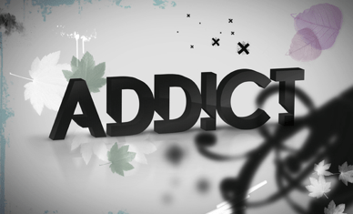 We're All Addicts
