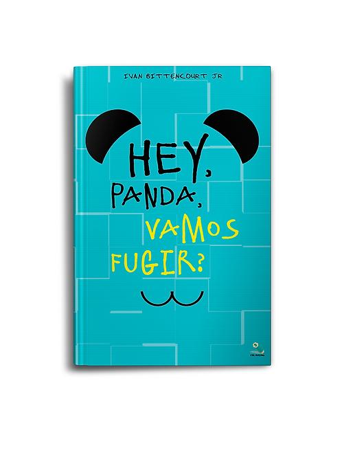 Hey, Panda, Vamos fugir?