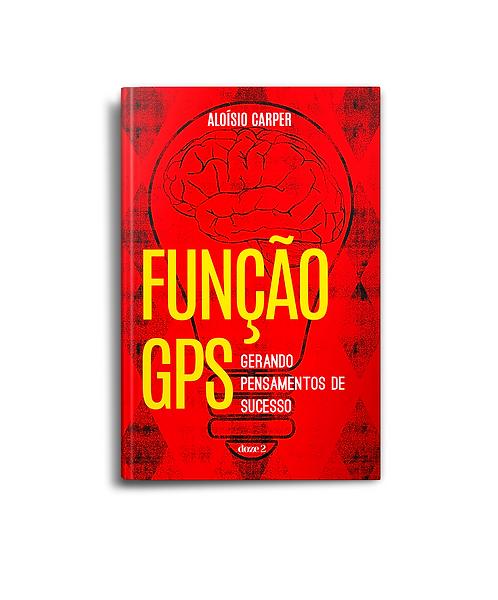 Função GPS: Gerando Pensamentos de Sucesso