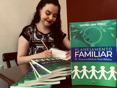 """Cristina Lemos Ferraz lança seu livro """"Planejamento Familiar & Responsabilidade Civil Médica"""