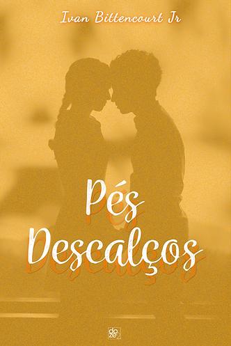 Pés Descalços - Editora Doze 2 - Ivan Bittencourt Jr