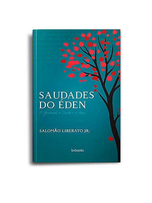 Saudades do Éden