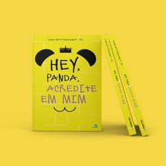 Hey, Panda, Acredite em mim.