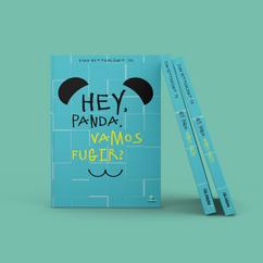 Hey, Panda, vamos fugir? | 2° Edição