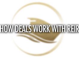 How Deals Work with REIR