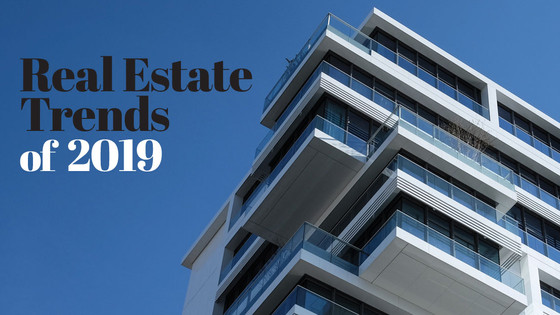 Real Estate Trends of 2019