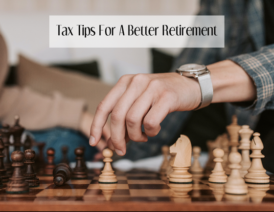 Tax Tips for a Better Retirement