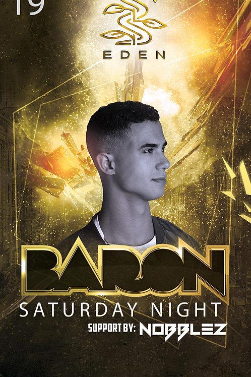 Baron @ Eden - Saturday June 19th