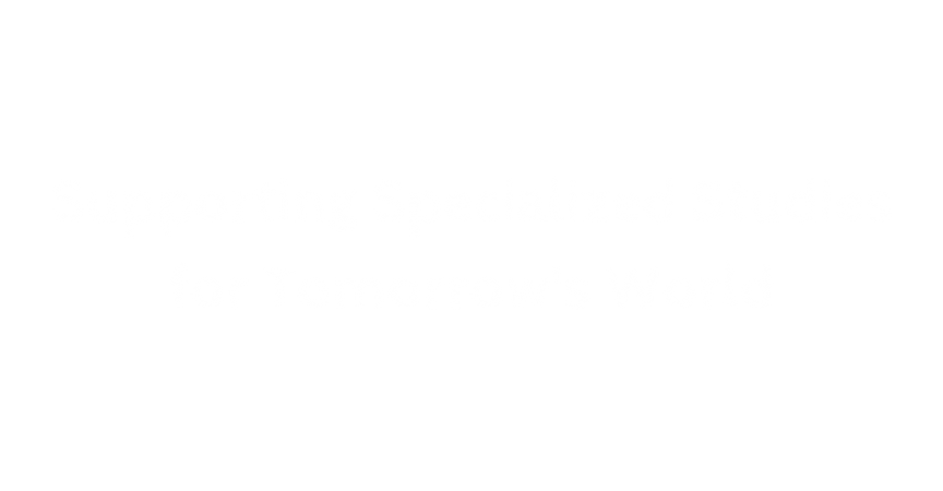 Supporting Specialized Studies for Tomor