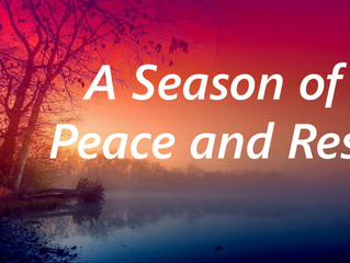 A Season of Peace and Rest
