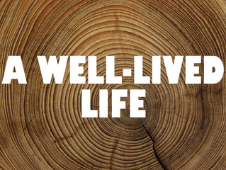 A Well-Lived Life