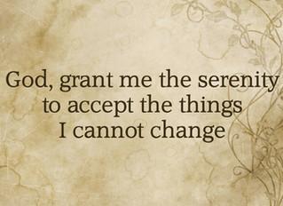 God, grant me...