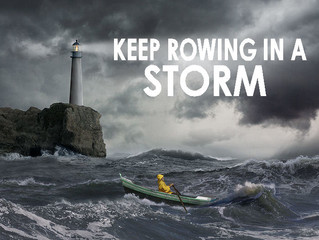 Keep Rowing in a Storm