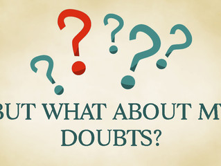 But what about my doubts?