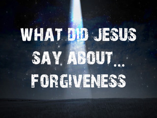 What Did Jesus Say About...
