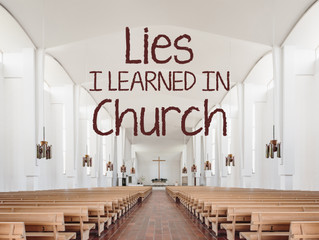 Lies I Learned in Church
