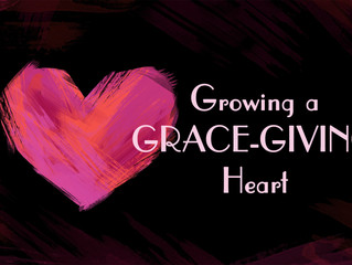 Growing a Heart for God