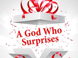A God Who Surprises