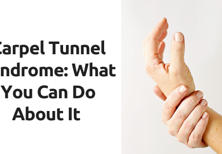Carpel Tunnel Syndrome: What You Can Do About It