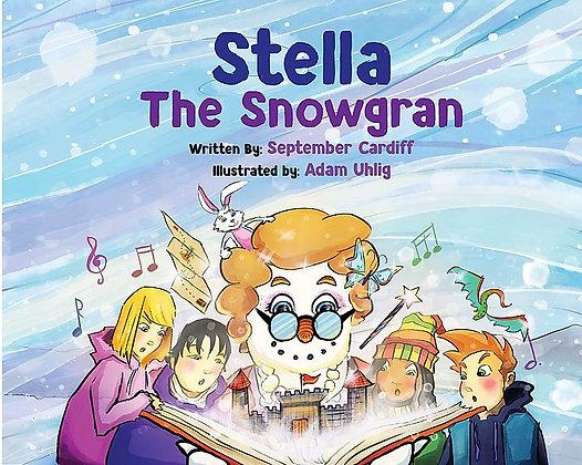 Stella the Snowgran - Hardcover