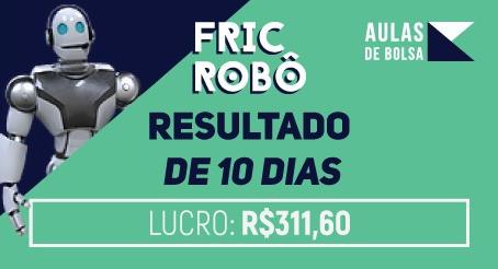 Veja os resultados de ganhos do Fric, o robô que coloca seus investimentos no piloto automático!