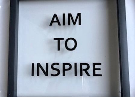 Aim to Inspire Box Sign