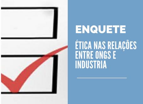 Responda a enquete sobre ética nas relações entre ONGs e indústria