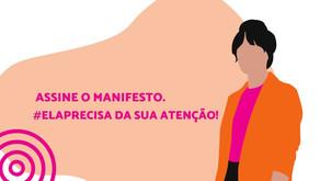 Assine o manifesto do câncer de mama! #Elaprecisa de você