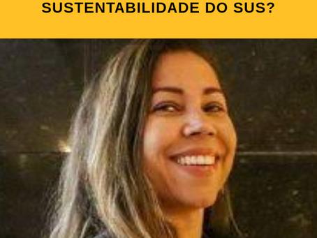 Podcast: Como garantir a sustentabilidade do SUS?