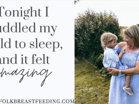Tonight I cuddled my child to sleep, and it felt amazing...