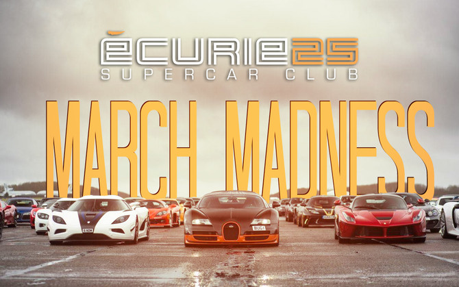 MARCH MADNESS, EXOTIC & LUXURY CAR EDITION