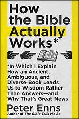 peter-enns-how-bible-actually-works.jpg