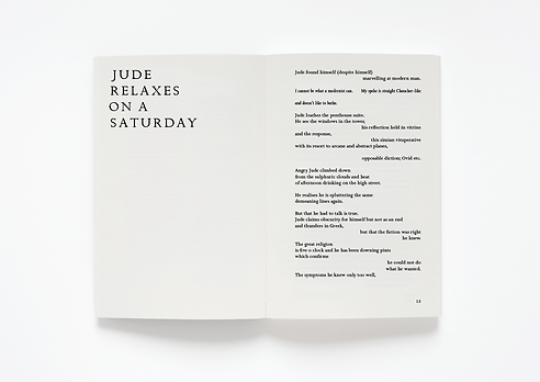 The Jude Poems, Matthew Halliday – published by Seam Editions – Page layout, typesetting and print-production management Emily Benton Book Design – Eric Gill – Golden Cockeral and Joanna – UEA