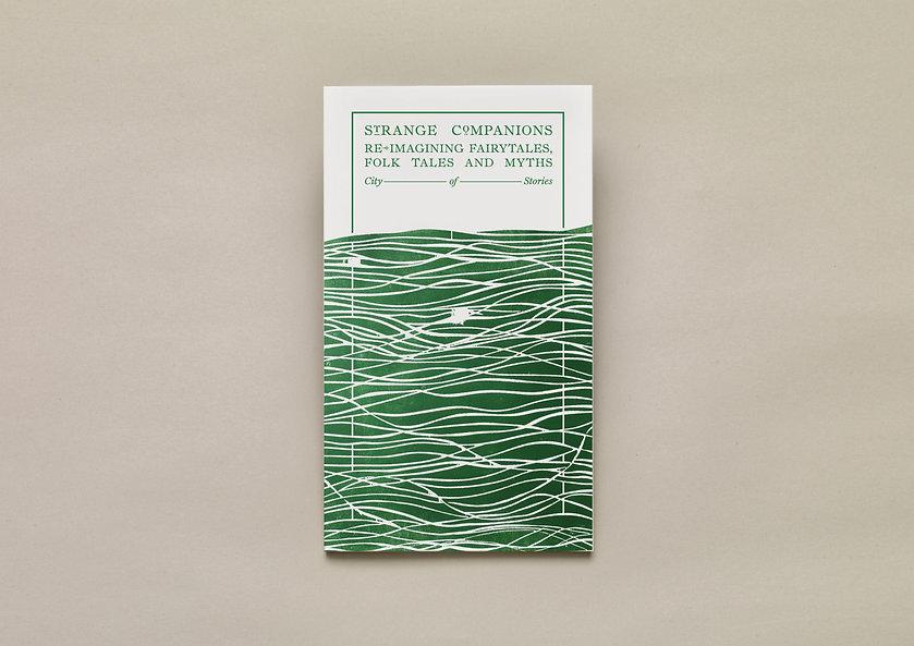 Strange Companions, Reimagining Fairytales Folk tales and Myths – UEA Publishing Project – City of Stories – Emily Benton Book Design – Alex Booker artwork