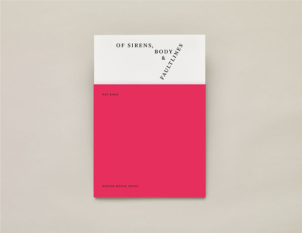 of sirens, body & faultlines, Nat Raha – UEA Publishing Project – Boiler House Press – Poetry Book – Emily Benton Book Design