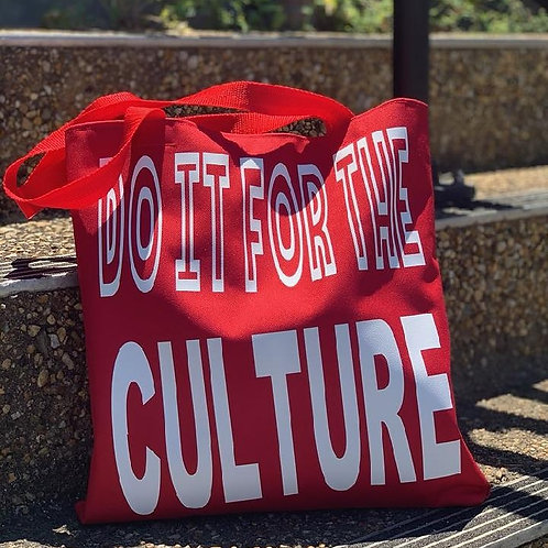 """""""Do it for the culture"""" tote bag"""