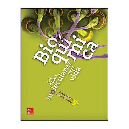 Bioquímica. Las bases moleculares de la vida.
