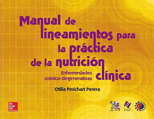 Manual de lineamientos para la práctica de la nutrición clínica
