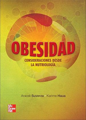 Obesidad.  Consideraciones desde la nutriología.