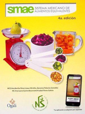 SMAE. Sistema Mexicano de Alimentos Equivalentes