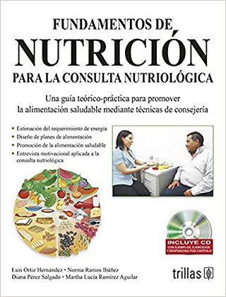 Fundamentos de Nutrición para la consulta nutriológica.