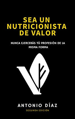 Sea un nutricionista de valor