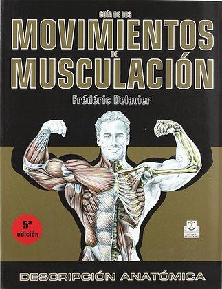 Guía de movimientos de musculación. Hombres