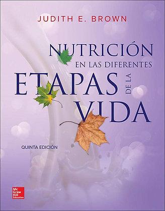 Nutrición en las diferentes etapas de la vida.